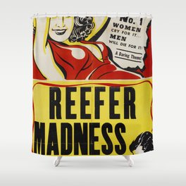 Reefer Madness Shower Curtain