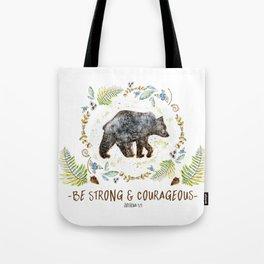 "Bear ""Be Strong & Courageous"" Joshua 1:9 Tote Bag"
