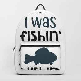 Wishin I was fishing Backpack