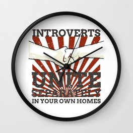 Introvert Gift Introverts Unite Separately In Own Homes Wall Clock