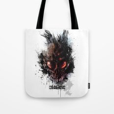 That is when the world will end Tote Bag