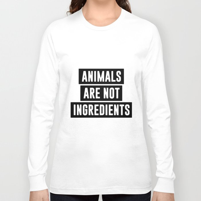 animals are not ingredients hipster t-shirts Long Sleeve T-shirt
