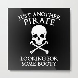 Just Another Pirate Metal Print