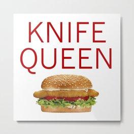 KNIFE QUEEN Metal Print