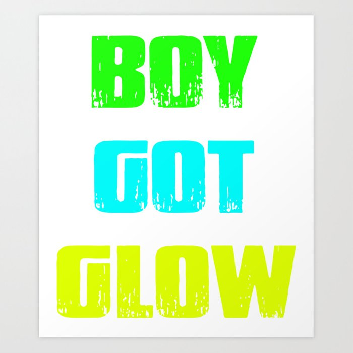 Boy Got Glow Party Shirt Neon 80s Birthday T Shirts Art Print