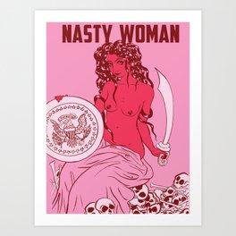 Nasty Woman print, hot pink Art Print