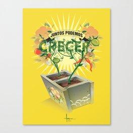 JUNTOS PODEMOS CRECER Canvas Print