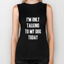 Funny Dog Shirt I Puppy Animal Pet Gift Biker Tank