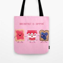 Breakfast Is Jammin' Tote Bag
