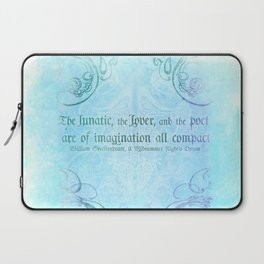 The lunatic, the lover - Midsummer Night Shakespeare Love Quote Laptop Sleeve