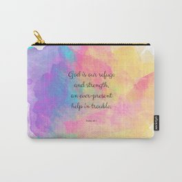 Psalm 46:1, God is our Refuge, Scripture Quote Carry-All Pouch