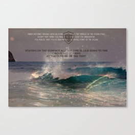 The Whole Point Of The Ocean Canvas Print