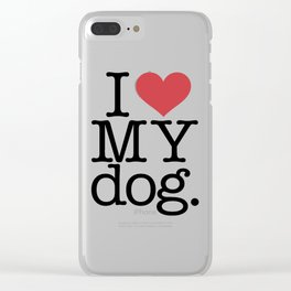 I love my dog Clear iPhone Case