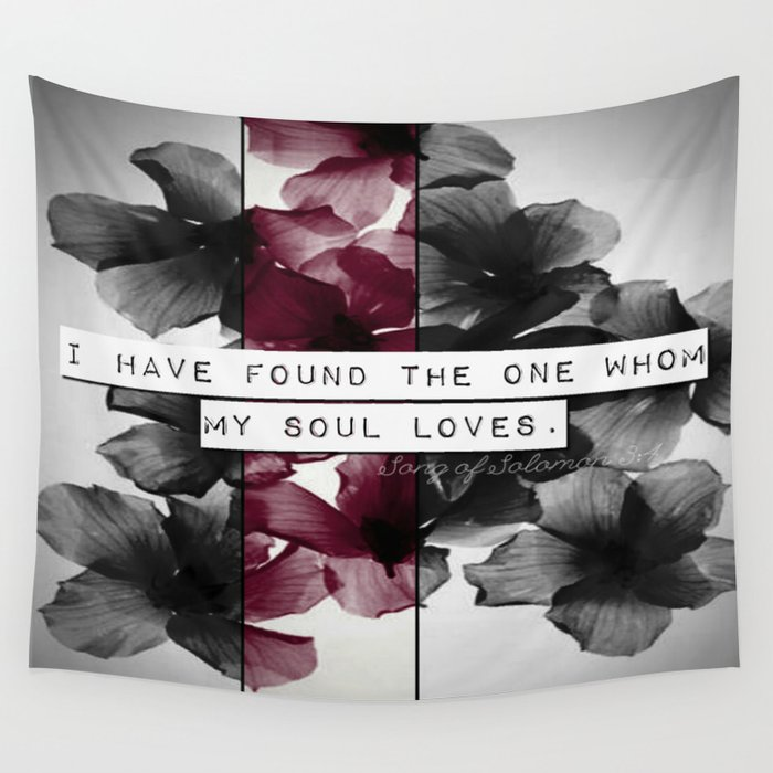 My soul loves Wall Tapestry
