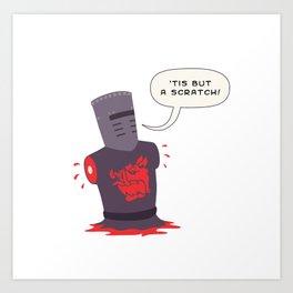 Black knight Tis but a scratch Art Print