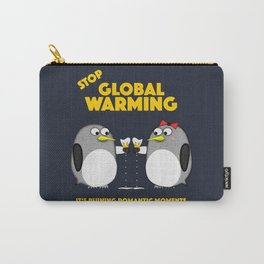 Global warming is ruining romantic moments Carry-All Pouch