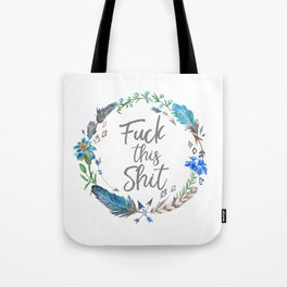 F* This Sh*t Tote Bag