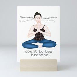 count to 10. breath Mini Art Print