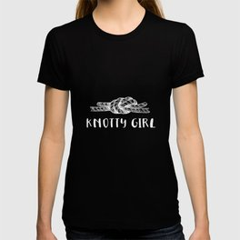 knotty girl t-shirt 2 T-shirt