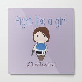 Fight Like a Girl 31 - Jill Valentine Metal Print
