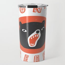 Don't be a bear Travel Mug