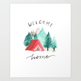 Welcome Home • Camping Art Print