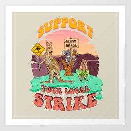 Australia: Support Your Local Strike Art Print