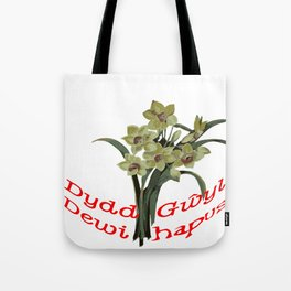 Dydd Gwyl Dewi Hapus Tote Bag