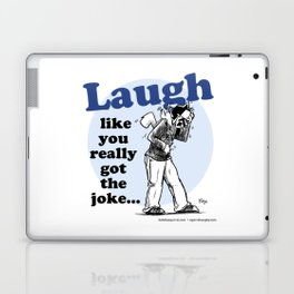 Laughing is the best... Laptop & iPad Skin