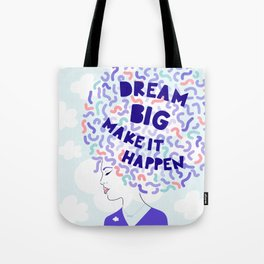 'Dream Big' Girl Power Portrait Tote Bag