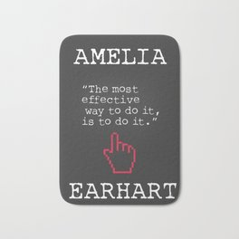 Amelia Earhart quote Bath Mat