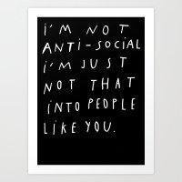 I AM NOT ANTI-SOCIAL Art Print