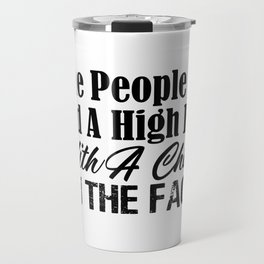 High Five With A Chair On Face Funny Stupid People Travel Mug