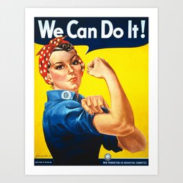 We can do it!, vintage poster, classic poster Art Print