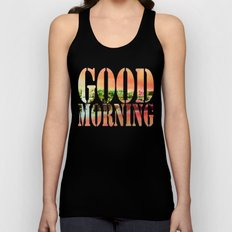 Good Morning Unisex Tank Top
