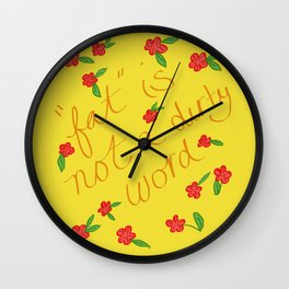 FAT is not a dirty word Wall Clock