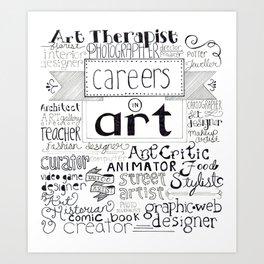 Art Careers Art Print