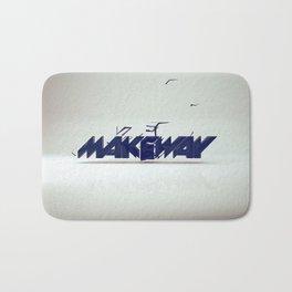make way. Bath Mat