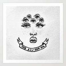 The All-see-er Art Print