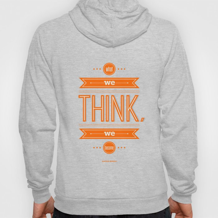 Lab No. 4 - What we think we become Guatama Buddha Quotes Poster Hoody