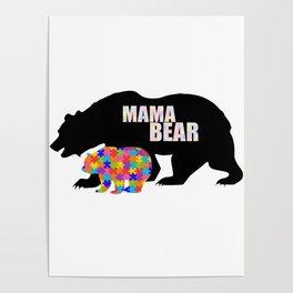 Mama Bear Autism Awareness Support Poster