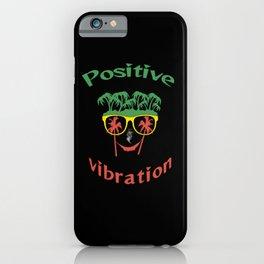 Positive Vibration iPhone Case