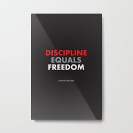 """Discipline Equals Freedom"" Jocko Willink Metal Print"