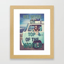 We were on top of the world Framed Art Print