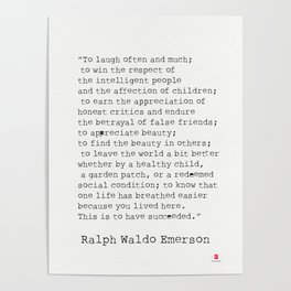 """To laugh often and much;"" Ralph Waldo Emerson quote Poster"