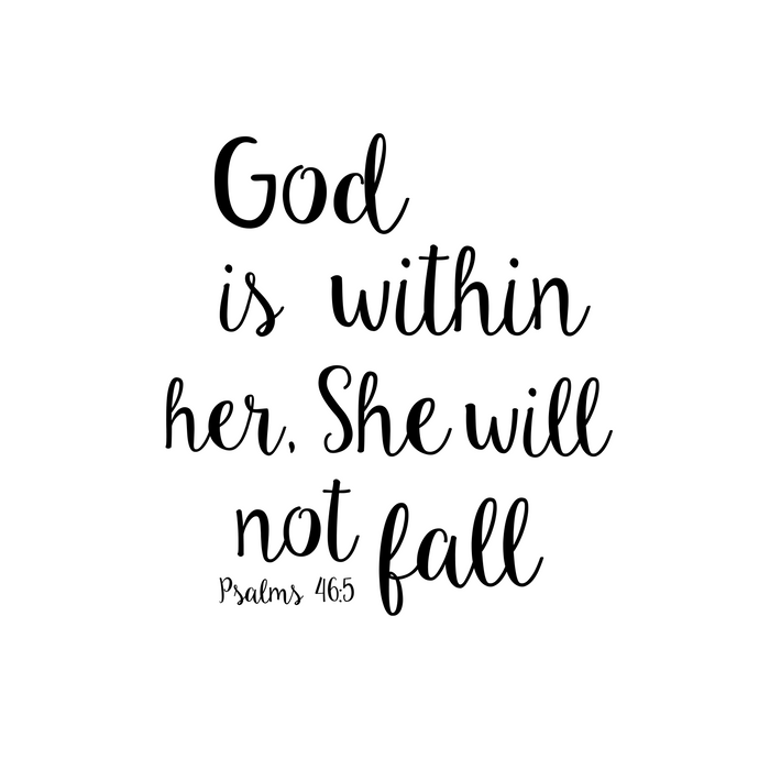 God is within her, She will not fall. Psalm Comforters