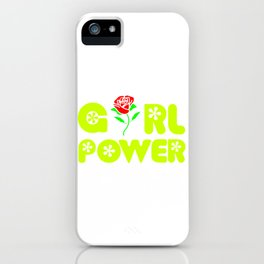 girl power quote with beautiful flower iPhone Case
