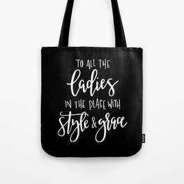 Style & Grace Tote Bag