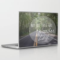 not all who wander Laptop & iPad Skins featuring Not all those who wander... by AnchorMySoul