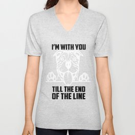 I'm with you till the end of the line funny Tshirt Unisex V-Neck